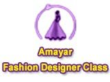 Amayar Fashion Designer Class Fashion Designer