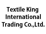 https://www.textiledirectory.com.mm/digital-packages/files/76331b98-fd6f-40e7-8cb9-ea7386be3187/Logo/Textile-King--Int-l-Trading-Co-Ltd_Fabric-Shops_193_LG.jpg